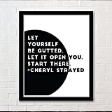 Tiny Beautiful Things Cheryl Strayed Quote Print ($10)