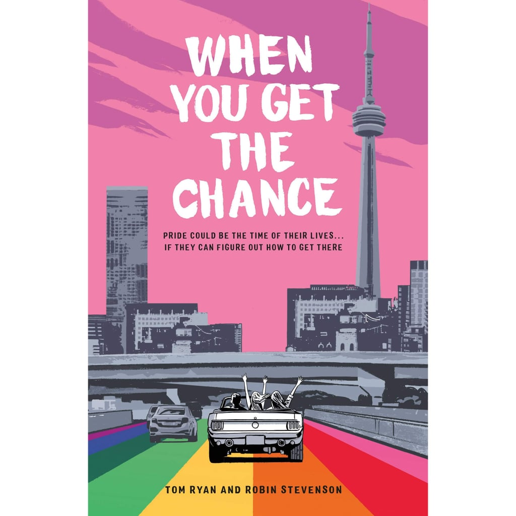 When You Get the Chance by Tom Ryan and Robin Stevenson