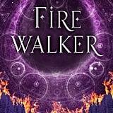 Firewalker (The Worldwalker Trilogy) by Josephine Angelini