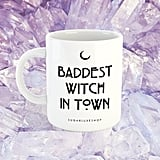 Baddest Witch in Town Coffee Mug