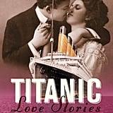Titantic Love Stories