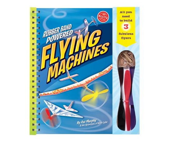 Klutz's Rubber Band Powered Flying Machines Book