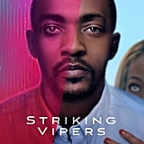 """Anthony Mackie, Nicole Beharie, and Yahya Abdul-Mateen II hold down """"Striking Vipers,"""" which will follow two college buddies who connect later in life, """"triggering a series of events that could alter their lives forever."""""""