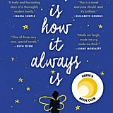 Oct. 2018 — This Is How It Always Is by Laurie Frankel