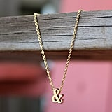 Ampersand Necklace ($37)