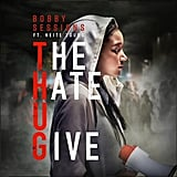 "Bobby Sessions, ""The Hate U Give"""