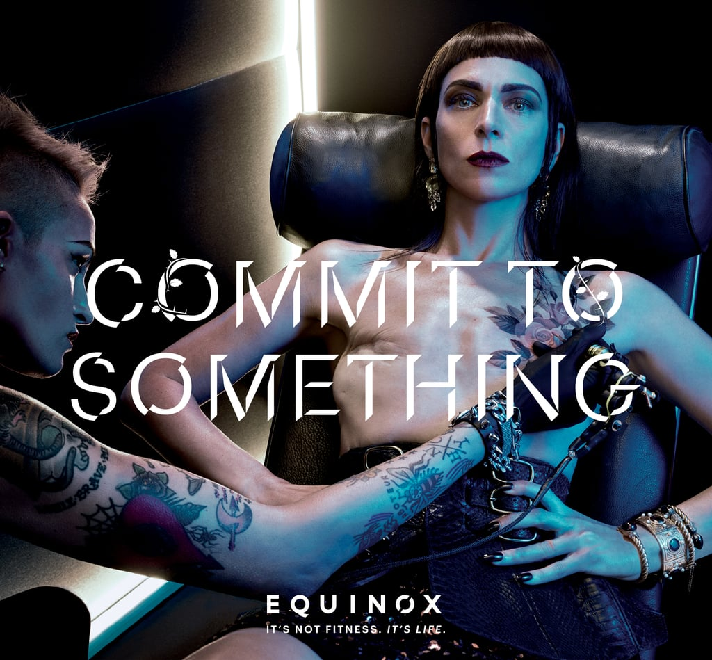 "Equinox is back at it again with their boundary-pushing and thought-provoking advertising campaigns, but for the 2017 ""Commit to Something"" ads, the brand decided to dig deeper and explore personal identity in a way we're not used to seeing.  ""This year's campaign revolves around the notion that what you commit to is who you are, so we're daring viewers to take stance and look inward, even if doing so makes you a little bit uncomfortable,"" Carlos Becil, executive vice president and chief marketing officer of Equinox, said in a press release. ""We're in the business of changing lives at Equinox, so we've learned firsthand that going 'all in' on anything — whether it be a workout, a cause, or yourself — will undoubtedly get you one step closer to finding out who you really are."" While the brand has used the theme of commitment for as long as we can remember, they made it even more powerful this year by starting a conversation about personal and real stories. Famed photographer Steven Klein tackled social issues and bared it all for the photos, and he was notably moved by Samantha Paige, who made a ""decision to embrace a new perspective on beauty after a double mastectomy."" Sometimes commitment is not about what you stand to gain, but what you're prepared to lose. #CommitToSomething pic.twitter.com/kopMc9hZaJ — Equinox (@Equinox) January 3, 2017  Keep reading to see all the photos from Equinox's 2017 ad campaign, and prepare to be inspired to be your best self.       Related:                                                                Recipes and Workouts to Help You Eat Clean and Get Fit This Year                                                                   The 10 Secrets of Happy, Healthy Women                                                                   9 Things to Cut Out of Your Life to Be Healthy"