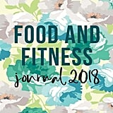 Food and Fitness Journal 2018