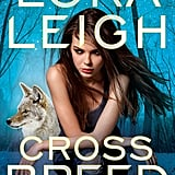 Cross Breed, Out Sept. 25