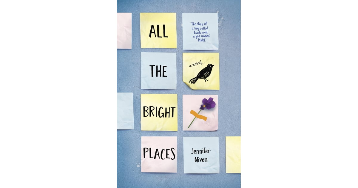 All The Bright Places By Jennifer Niven  Books That Are Being Made Into Movies -2010