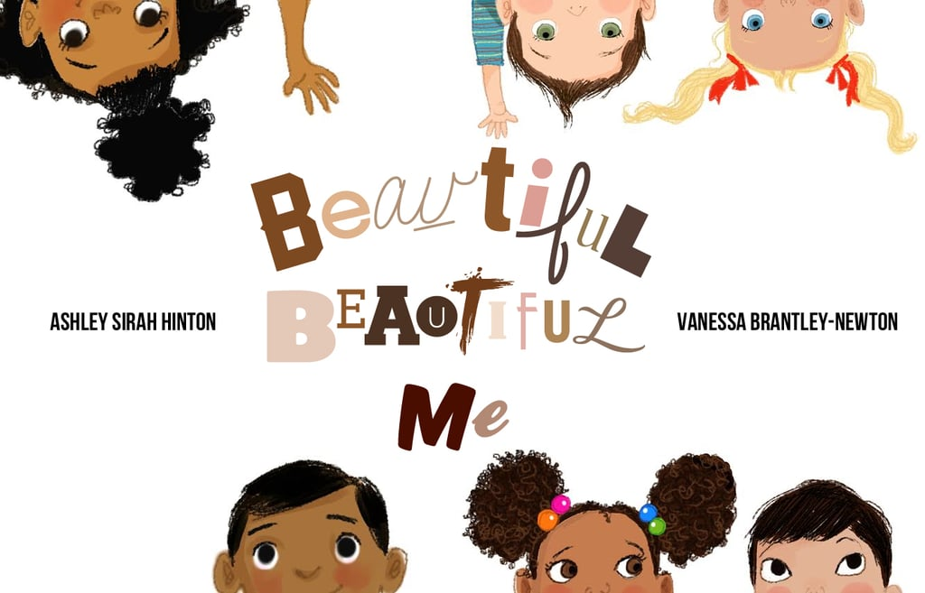 Ages 4-6: Beautiful Beautiful Me