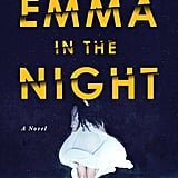 Taurus — Emma in the Night by Wendy Walker