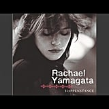 """Be Be Your Love"" by Rachael Yamagata"