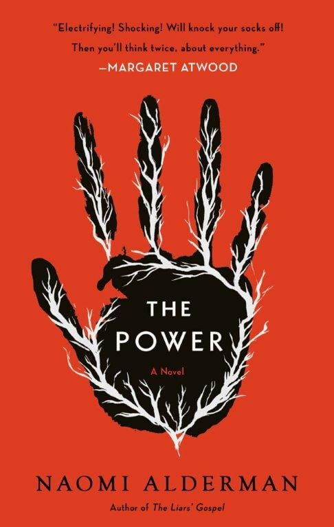 The Power by Naomi Alderman, Out Oct. 3