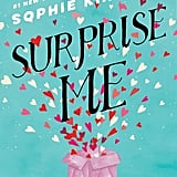 Surprise Me by Sophie Kinsella, Out Feb. 13