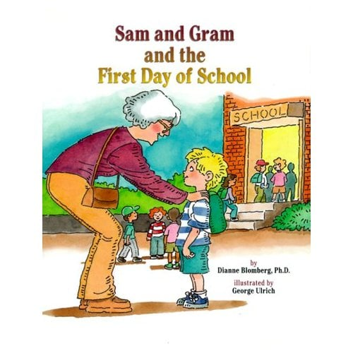 Sam and Gram and the First Day of School: A Story to Answer