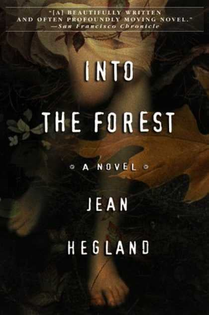 Into The Forest By Jean Hegland 40 Books That Became