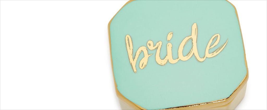 The Ultimate (Adorable) Gift Guide For Future Brides