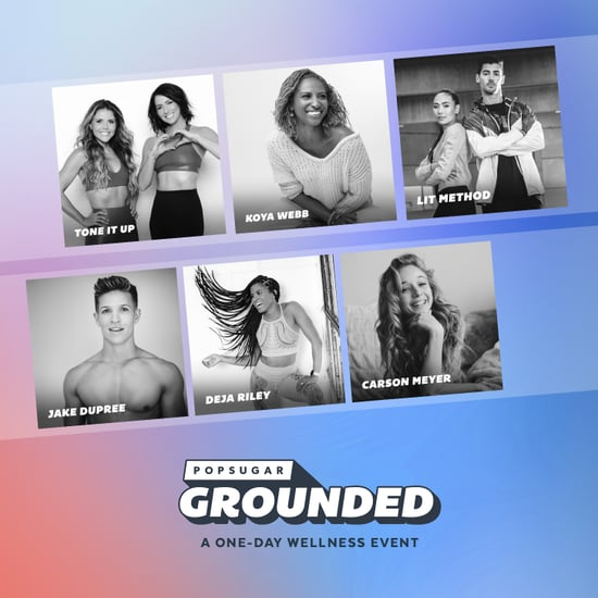 POPSUGAR Grounded Los Angeles March 7, 2020