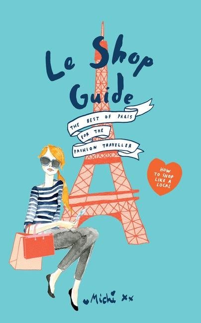 French women know how to dress, and this book tells you where they shop! The perfect fashion gift for your friend about to travel.