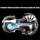 """Use Somebody"" by Vitamin String Quartet"