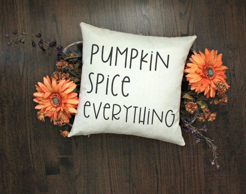 Pumpkin Spice Everything Halloween Pillow