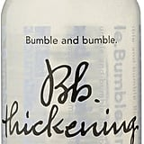 Bumble and Bumble Thickening Shampoo  (£19)