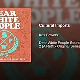 """""""Cultural Imports"""" by Kris Bowers"""