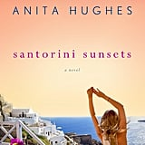 Santorini Sunsets by Anita Hughes, Aug. 2