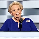 Madeleine Albright, Former US Secretary of State