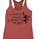 A Lannister Always Completes His Reps Tank