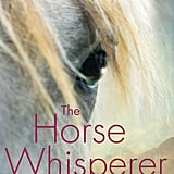 Montana: The Horse Whisperer by Nicholas Evans