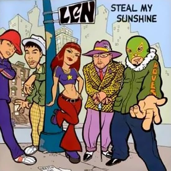 """Steal My Sunshine"" by LEN"