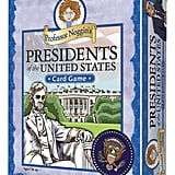 Professor Noggin's Presidents of the United States