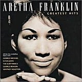 """""""You're All I Need to Get By"""" by Aretha Franklin"""