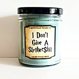 "Sugar & Geek ""I Don't Give a SlytherSh*t"" Candle"