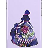 """Tale as Old as Time"" case ($25)"