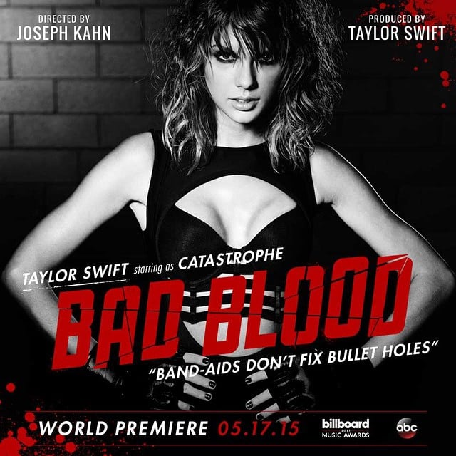 "Taylor Swift ""Bad Blood"" Music Video"