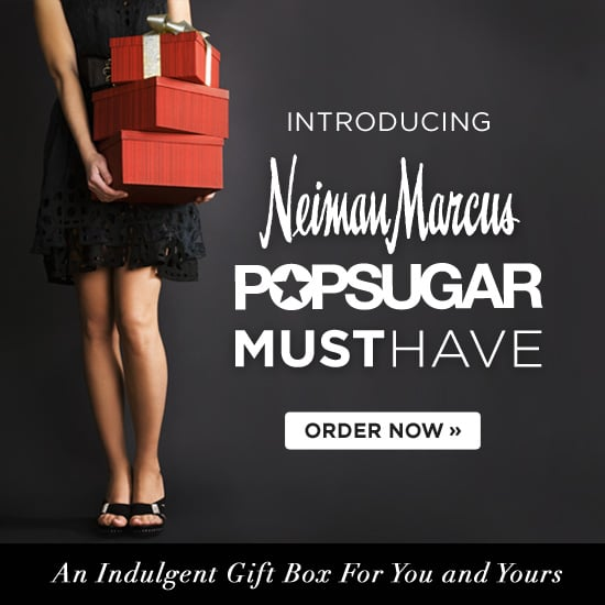 Neiman Marcus POPSUGAR Must Have