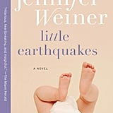 Little Earthquakes: A Novel