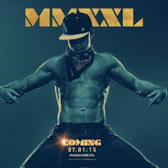 Channing Tatum Is So Here For You in the Magic Mike XXL Poster