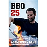 Adam Perry Lang's BBQ 25