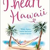 I Heart Hawaii by Lindsey Kelk