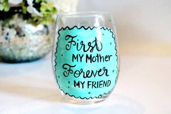 Mother and Friend Wine Glass