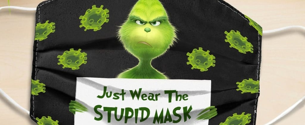 These Grinch-Themed Face Masks Will Make You LOL