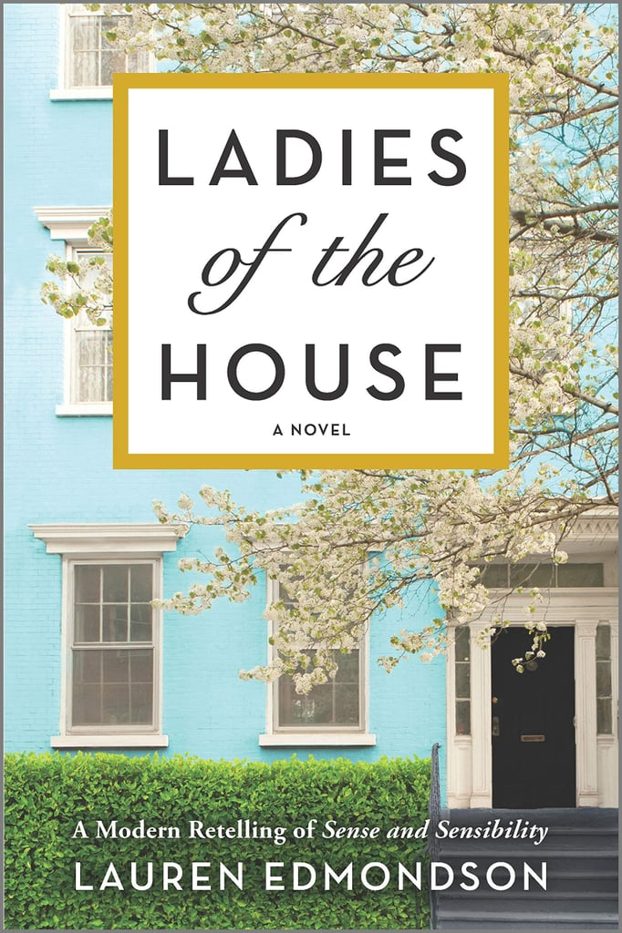 Ladies of the House by Lauren Edmondson
