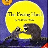 The Kissing Hand (PreK +)