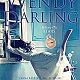 Wendy Darling (The Wendy Darling Saga) by Colleen Oakes