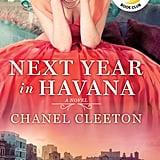 July 2018 — Next Year in Havana by Chanel Cleeton
