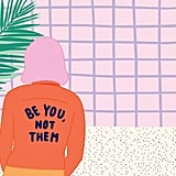 Be You, Not Them by ban.do